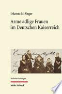 Arme adlige Frauen im Deutschen Kaiserreich