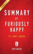 Summary of Furiously Happy