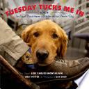 Tuesday Tucks Me In