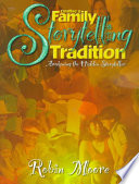 Creating A Family Storytelling Tradition