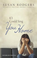 If I Could Sing You Home book