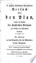 D  F  V  Reinhards Versuch   ber den Plan  welchen der Stifter der christlichen Religion     entwarf      Vierte  vermehrte und umgearbeitete Auflage
