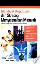 Membuat keputusan dan strategi menyelesaikan masalah