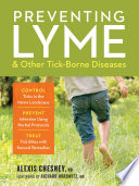 Preventing Lyme Other Tick Borne Diseases