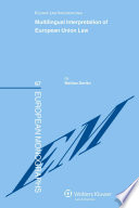 Multilingual Interpretation of European Union Law