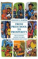 From Preschool to Prosperity