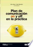 Plan de comunicaci  n on y off en la pr  ctica