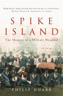 Spike Island  The Memory of a Military Hospital