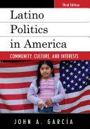 Latino Politics in America