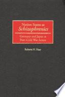 Nation States as Schizophrenics