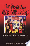 Ebook The Struggle for Aboriginal Rights Epub Bain Attwood,Andrew Markus Apps Read Mobile