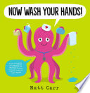 Now Wash Your Hands  Book PDF