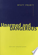 Unarmed and Dangerous And Of Unexpected Depth Howard Nemerov Both