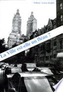 La Ville est-elle un fléau ? actes du Colloque international de Juin 1992