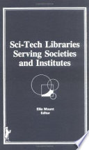 Sci-Tech Libraries Serving Societies and Institutions