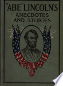 abe  lincoln s anecdotes and stories