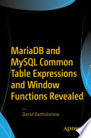 Mariadb And Mysql Common Table Expressions And Window Functions Revealed