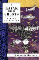 A Kayak Full of Ghosts Book PDF
