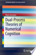 Dual Process Theories Of Numerical Cognition