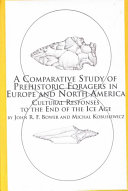 A Comparative Study of Prehistoric Foragers in Europe and North America