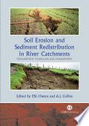 Soil Erosion and Sediment Redistribution in River Catchments