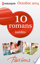 10 romans Passions in  dits  no494    498   octobre 2014
