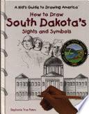 How to Draw South Dakota s Sights and Symbols