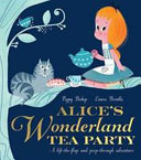 Alice's Wonderland Tea Party : like the mad hatter's. no growing or shrinking,...