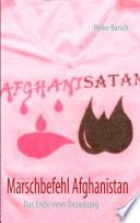 Marschbefehl nach Afghanistan - das Ende einer Beziehung