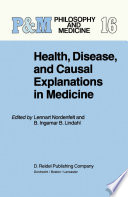 Health Disease And Causal Explanations In Medicine