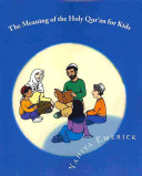 The Meaning of the Holy Qur an for Kids