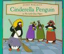 Cinderella Penguin, Or, The Little Glass Flipper