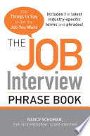 The Job Interview Phrase Book