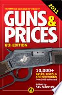 Gun Digest Book of Guns   Prices 2011