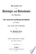 Handbuch der Histologie und Histochemie des Menschen