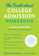 The Truth About College Admission Workbook
