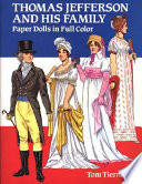 Thomas Jefferson and His Family Paper Dolls in Full Color