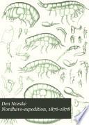 Den Norske Nordhavs expedition  1876 1878  bd  Zoologi  Crustacea I II  1885 86  Pycnogonidea  1891