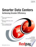 Smarter Data Centers: Achieving Greater Efficiency