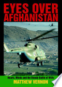 Eyes Over Afghanistan: Hearts, Minds, and the Bloody Battle of Wills In Afghanistan Strap Your Safety Belt On