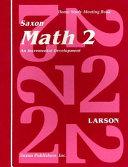 Saxon Math 2 An Incremental Development Home Study Meeting Book