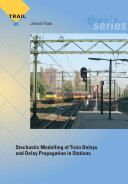 Stochastic Modelling of Train Delays and Delay Propagation in Stations