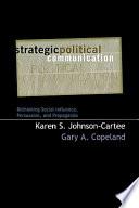 Strategic Political Communciation