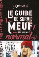 EMY LTR - Le guide de survie d'une meuf normale