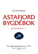 Astafjord bygdebok: Fra eldre jernalder til ca. 1570
