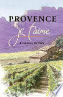 Provence Je T Aime