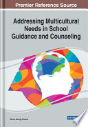 Addressing Multicultural Needs In School Guidance And Counseling