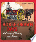 Horse Drawn Days