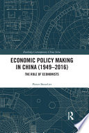 Economic Policy Making In China  1949   2016