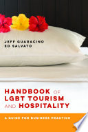 Handbook of LGBT Tourism and Hospitality